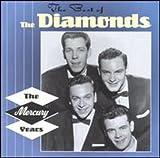 Songtexte von The Diamonds - The Best of The Diamonds: The Mercury Years