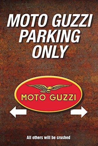 Moto Guzzi parking only Motorrad garaje parkplatz señal de aparcamiento Metal Sign Schild aus Blech
