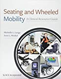 Best Various Wheelchairs - Seating and Wheeled Mobility Review