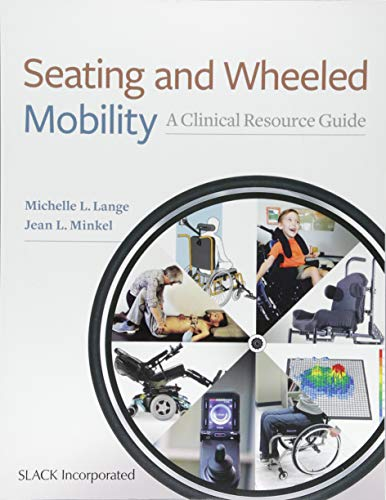Seating and Wheeled Mobility por Michelle L. Lange