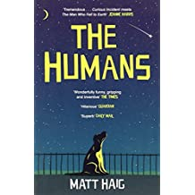 The Humans by Matt Haig (3-Apr-2014) Paperback