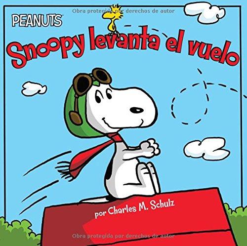 Snoopy Levanta el Vuelo = Snoopy Takes Off (Peanuts)