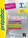 Français 1re toutes séries - Prépabac Entraînement intensif: objectif filières sélectives - 1re toutes séries