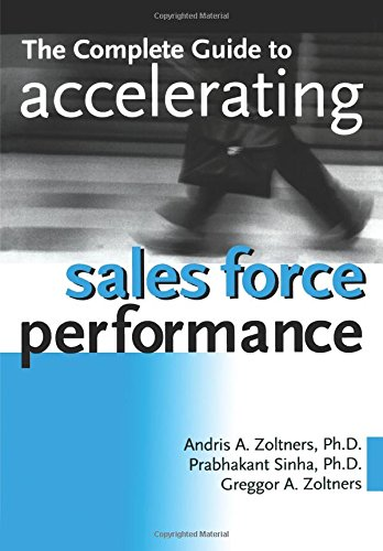 The Complete Guide to Accelerating Sales Force Performance