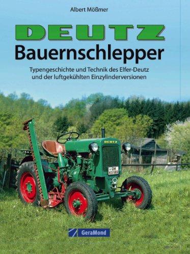 Gebraucht, Deutz-Bauernschlepper: Typengeschichte und Technik gebraucht kaufen  Wird an jeden Ort in Deutschland