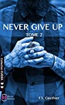 Never give up, tome 2 : Persevered par Gauthier