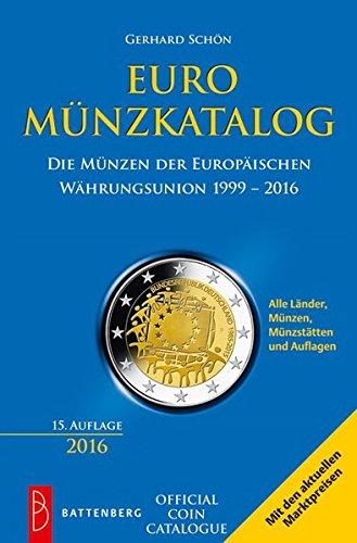 Euro-Münzkatalog: Die Münzen der Europäischen Währungsunion 1999-2016
