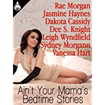 Ain't Your Mama's Bedtime Stories
