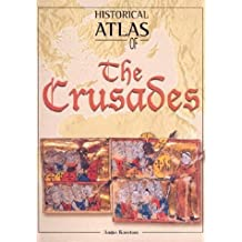 Historical Atlas of the Crusades by Angus Konstam (2002-05-01)