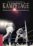 Kampftage. Die Geschichte des deutschen Berufsboxens