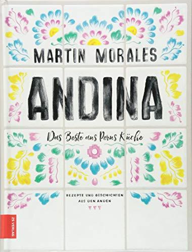Andina: Das Beste aus Perus Küche