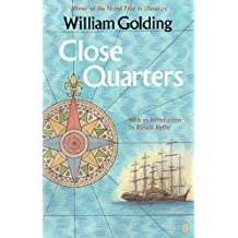 Close Quarters: With an introduction by Ronald Blythe (Sea Trilogy) (English Edition)