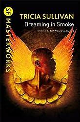 Dreaming In Smoke (Gateway Essentials)