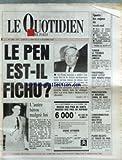 QUOTIDIEN DE PARIS (LE) [No 2446] du 03/10/1987 - LE PEN EST-IL FICHU - SPORTS - D. LONDAS A GRAVELINES - TUNISIE - LE 1ER MINISTRE RACHID SFAR LIMOGE ET REMPLACE PAR LE GENERAL ZINE EL ABIDINE BEN ALI - PHILIPPINES - COUP D'ETAT - LE COLONEL GRINGO HONASAN - RENVERSER LE REGIME DE CORY AQUINO - ARTHUIS MULTIPLIE LES TESTS - CHRISTIAN NUCCI.