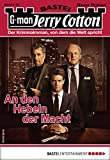 Jerry Cotton 3192 - Krimi-Serie: An den Hebeln der Macht