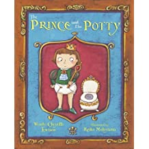 The Prince and the Potty by Wendy Cheyette Lewison (2006-07-01)