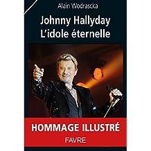 Johnny Hallyday, l'idole éternelle