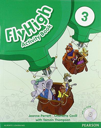 Fly high. Activity book. Per le Scuole superiori. Con CD-ROM: 3