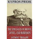The Struggles of Brown, Jones, and Robinson (English Edition)