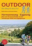 Hermannsweg - Eggeweg: Über die Hermannshöhen durch Teutoburger Wald und Eggegebirge (Der Weg ist das Ziel) - Norbert Rother