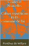 Contes et Nouvelles  Cahier républicain1848commune de Bû: Cahier Républicain 1848  Commune de Bû