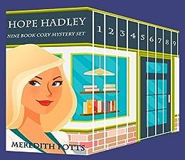 Hope Hadley Nine Book Cozy Mystery Set by [Potts, Meredith]