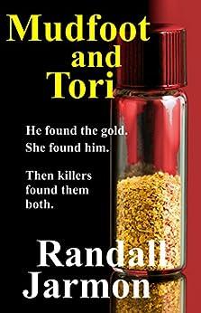 Mudfoot and Tori by [Jarmon, Randall]