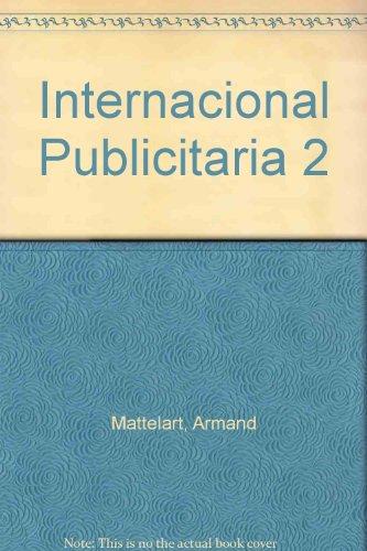 La internacional publicitaria por Armand Mattelart