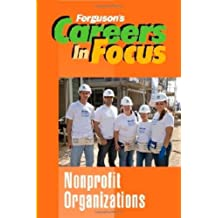 Nonprofit Organizations (Ferguson's Careers in Focus)