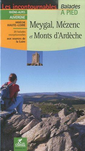 Meygal Mezenc et monts d'Ardèche