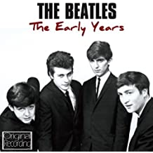 The Early Years by The Beatles (2013-01-14)