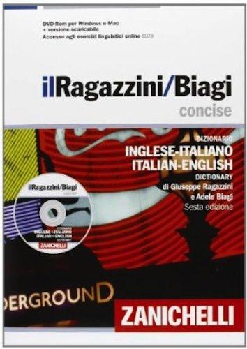 Il Ragazzini-Biagi Concise. Dizionario inglese-italiano italian-english dictionary. Con DVD-ROM. Con aggiornamento online