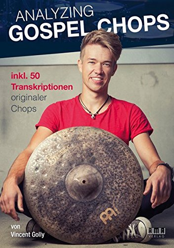 Analyzing Gospel Chops: inkl. 50 Transkriptionen originaler Chops
