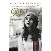 By Curtis Sittenfeld Prep