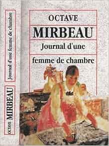 Cuisine Journal Des Femmes | Journal D Une Femme De Chambre Amazon Co Uk Octave Mirabeau