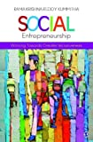 Social Entrepreneurship: Working towards Greater Inclusiveness