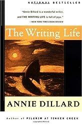 The Writing Life Dillard, Annie ( Author ) Aug-17-1990 Paperback