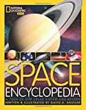 Space Encyclopedia: A Tour of Our Solar System and Beyond (Encyclopaedia )