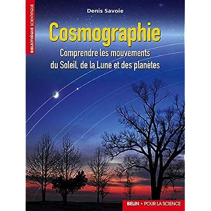 Cosmographie : Comprendre les mouvements du Soleil, de la Lune et des planètes
