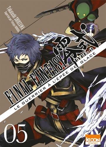 Final Fantasy Type 0 - Le guerrier à l'épée de glace Edition simple Tome 5