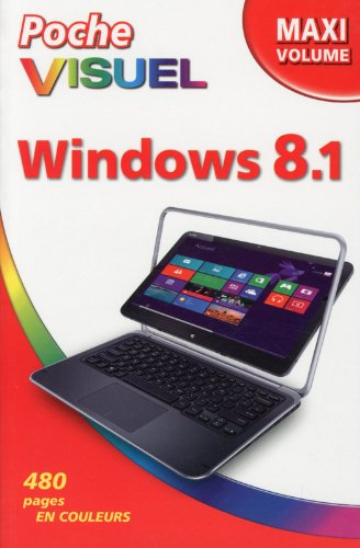Poche visuel Windows 8.1, Maxi Volume par Bob LEVITUS