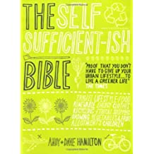 By Andy Hamilton - The Self Sufficient-ish Bible