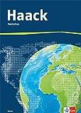 Der Haack Weltatlas. Ausgabe Hessen Sekundarstufe I und II: Weltatlas Klasse 5-13