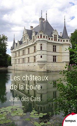 Les chteaux de la Loire
