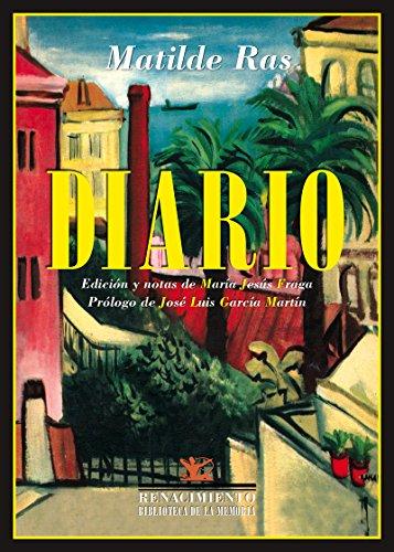 Diario (Biblioteca de la Memoria, Serie Menor) por Matilde Ras