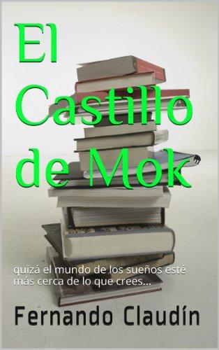 El Castillo de Mok