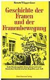 Geschichte der Frauen und der Frauenbewegung. In der Bundesrepublik Deutschland und in der DDR nach 1945