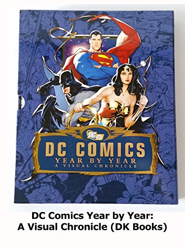 Review: DC Comics Year by Year: A Visual Chronicle (DK Books) [OV]