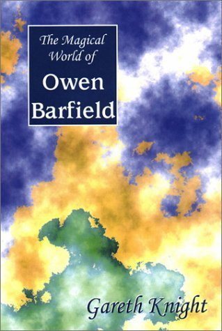 The Magical World of Owen Barfield by Gareth Knight (2002-05-15)