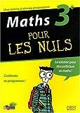 maths 3e pour les nuls de g?l?bart yann 2009 broch?